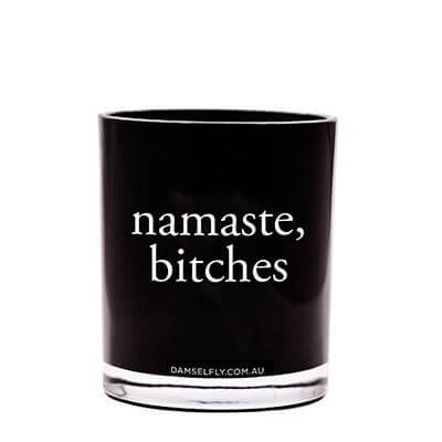 Namaste Bitches Damselfly Candle