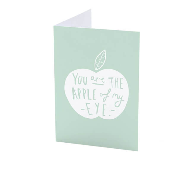 You Are The Apple Of My Eye Card