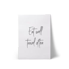 Eat Well Travel Often A4 Art Print