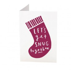 Lets Get Snug Together Card